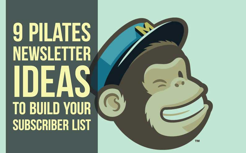 9 Pilates Newsletter Ideas To Build Your Subscriber List
